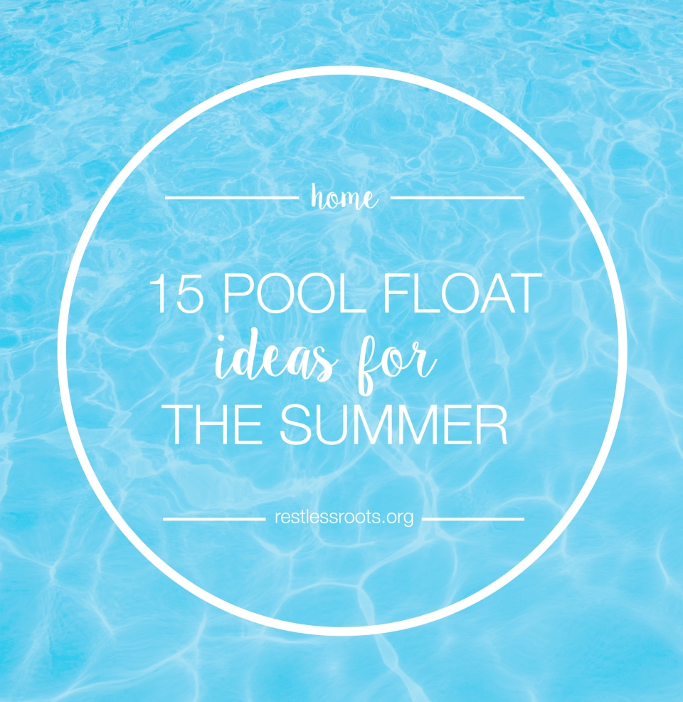 pool float ideas for summer